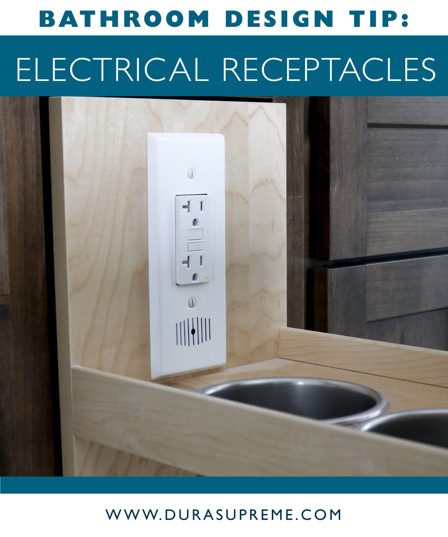 Bathroom Design Tips and Best Practices for Electrical Outlets. Guidelines fro Electrical Receptacles in the Bathroom.