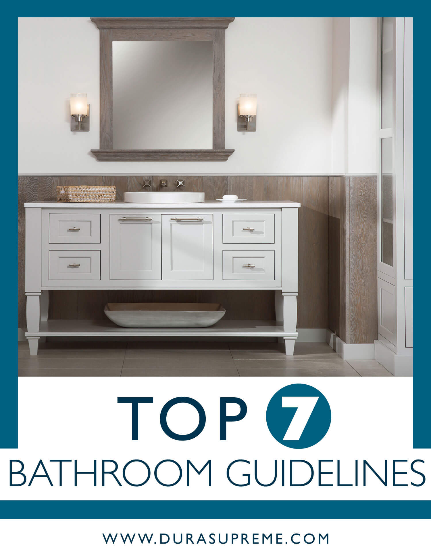 Top 7 Bathroom Design Guidelines. Dura Supreme Cabinetry Blog