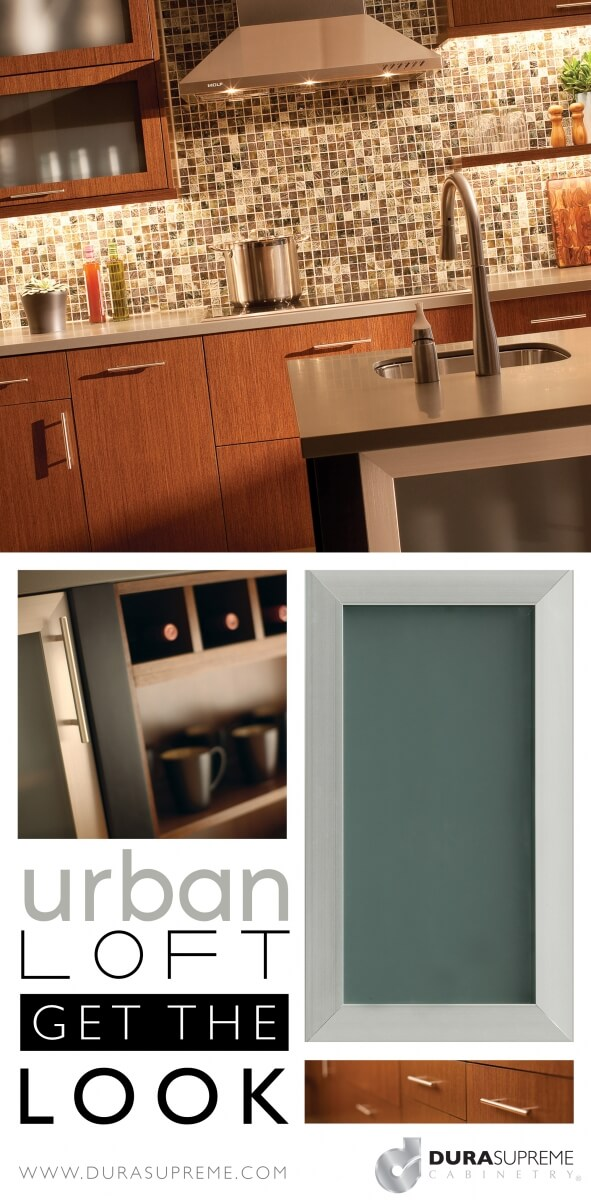 Get the Look - Urban Loft Kitchen Design Style and How to Select Urban Loft Style Cabinetry